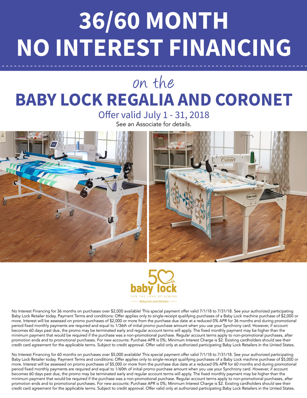 NO INTEREST FINANCING ON THE CORONET - Get your quilts finished in a jiffy with the Baby Lock Coronet! This month, you may qualify for No-Interest Financing. See store for details.