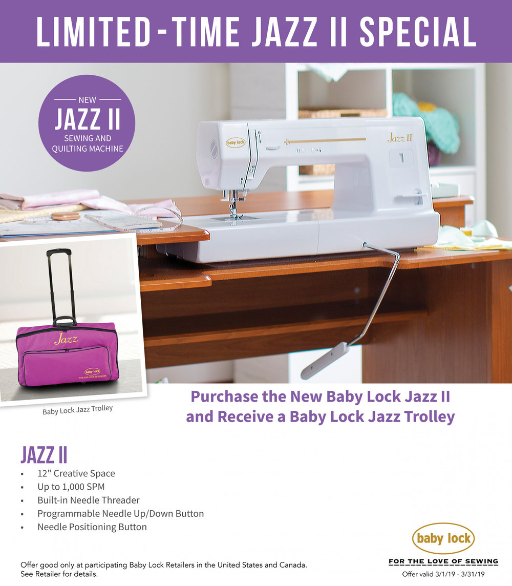 """With a huge 12"""" to the right of the needle, you can quilt large projects with ease on the JAZZ II. - Receive a FREE Jazz Trolley valued at $229 with the purchase of Jazz II in March."""