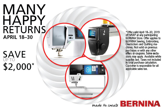 Make Tax Time a little less painful! - This month, get 20% off the MSRP of your NEW BERNINA! Now that's Happy!