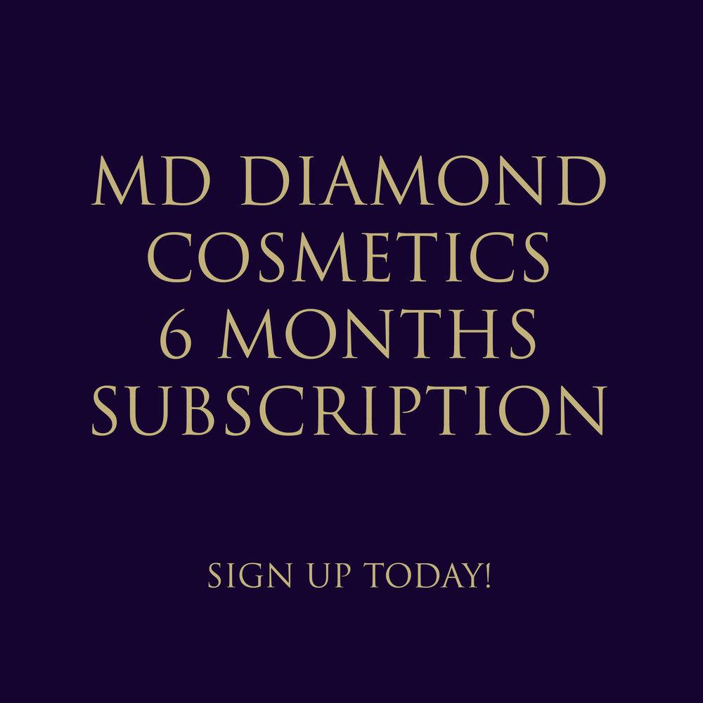 MD DIAMOND COSMETICS 6 MONTHS SUBSCRIPTION