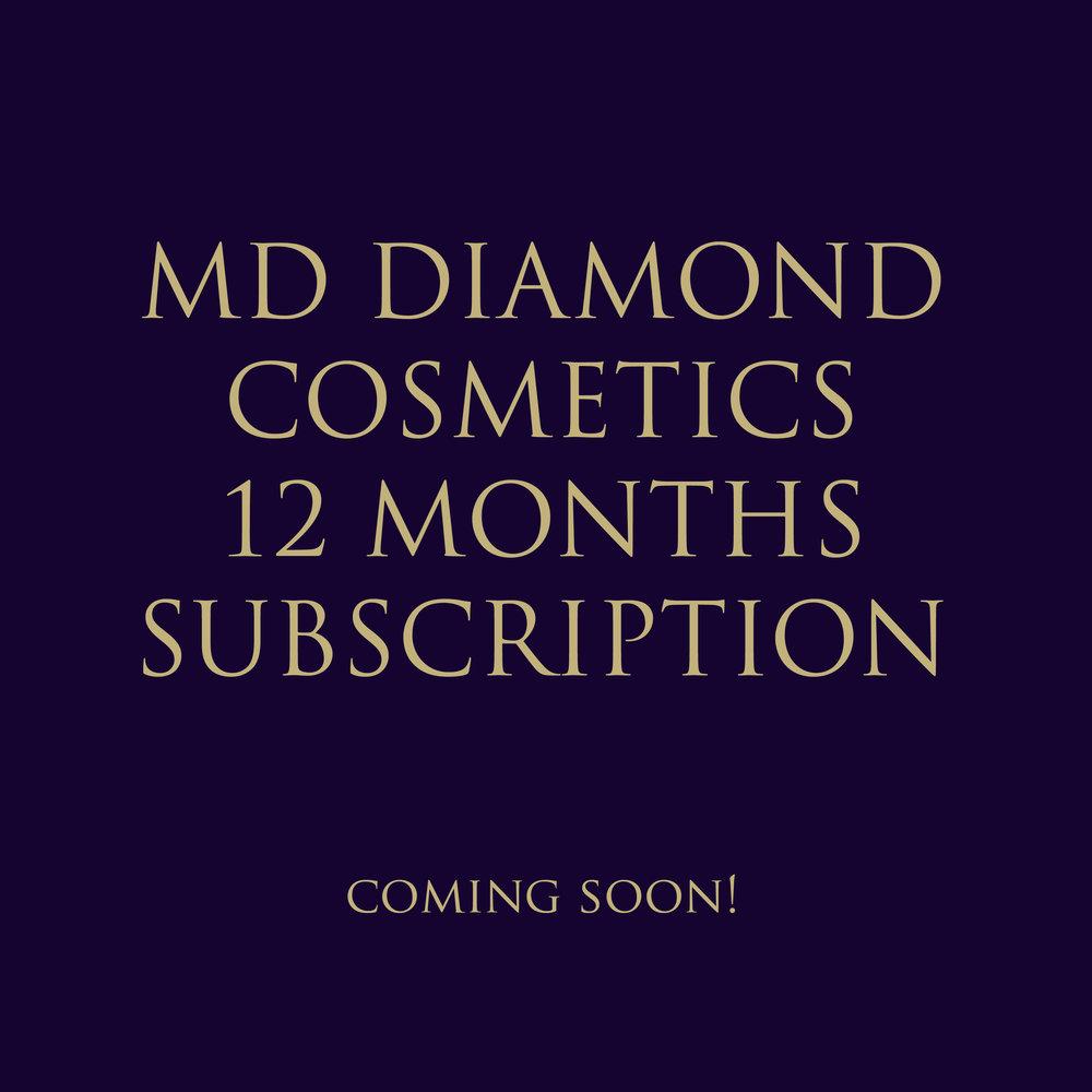 MD DIAMOND COSMETICS 12 MONTHS SUBSCRIPTION