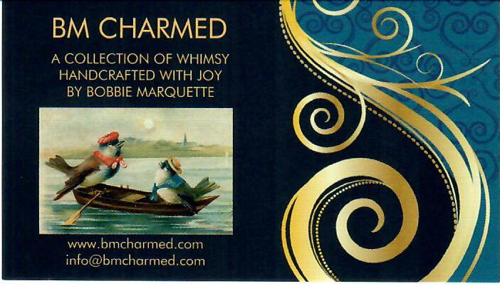 About Bobbie Marquette, creator of the BM Charmed Handcrafted Collection of Whimsical Jewelry