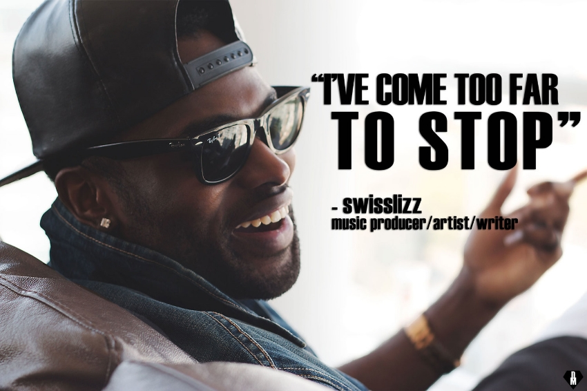 Swisslizz explaining his passion and drive for music in his life.