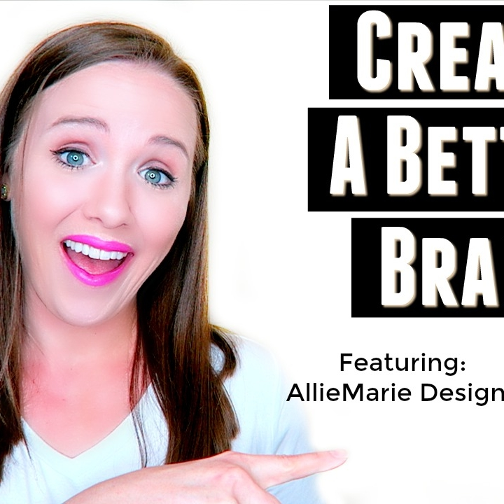 Creating a Better Brand Identity  |  Trena Little Youtube Channel  |  Video Tips by AllieMarie Design