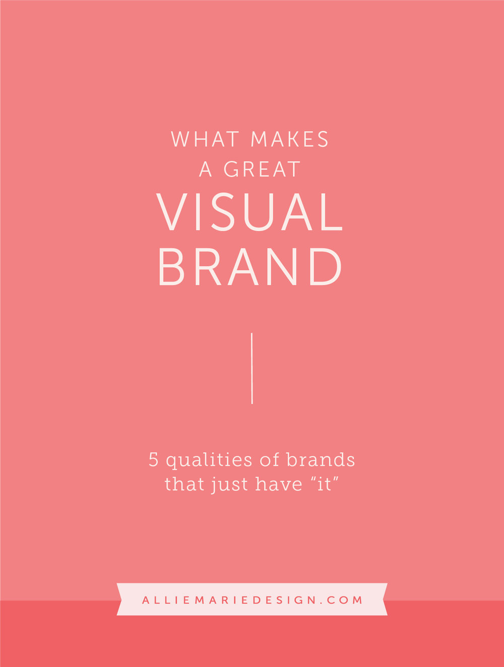 What Makes a Great Visual Brand?  |  AllieMarie Design Blog
