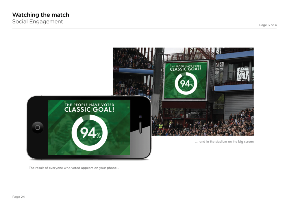 Initial concepts: User can connect with stadium's jumbo screen and rate a goal