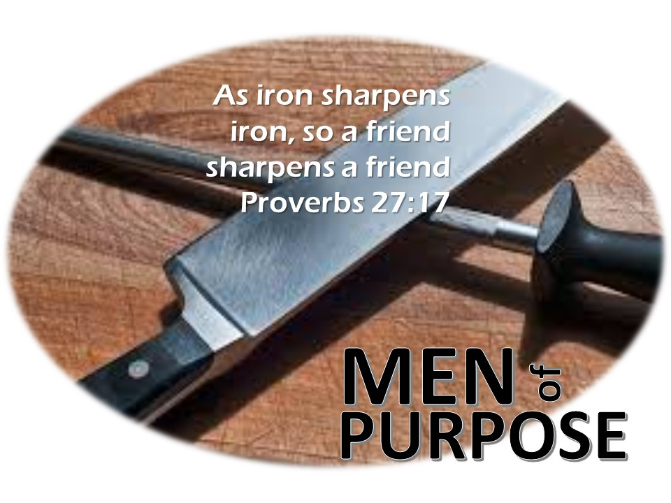 - Men of Purpose is the men's ministry of Grace Ministries Church. We honor God, our families, and each other. We exist to expand our hearts toward God and others by fellowship, Bible study, and community. The 2nd Saturday of every month at 8am, the Men of Purpose gather for teaching, and fellowship.