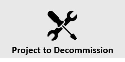 Project to Decommission