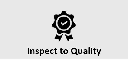 Inspect to Quality