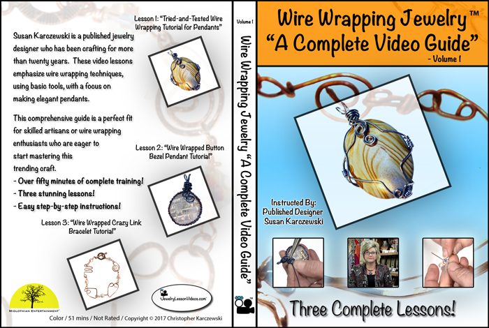 """Wire Wrapping Jewelry """"A Complete Video Guide"""" – Volume 1"""