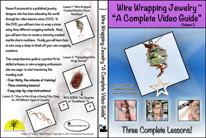 """Wire Wrapping Jewelry """"A Complete Video Guide"""" – Volume 2"""