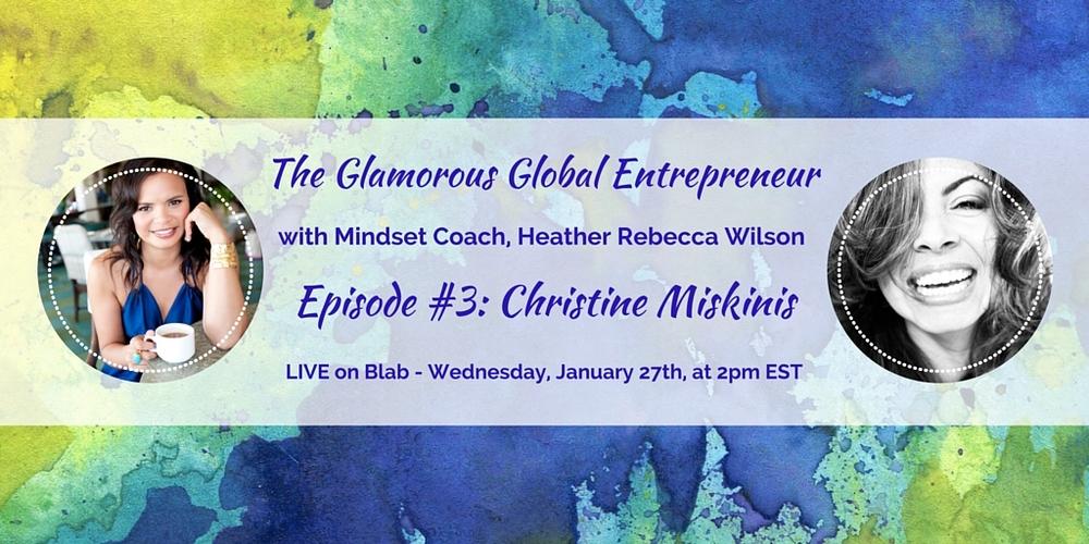 Glamorous Global Entrepreneur - Episode #3 1 27 16.jpg