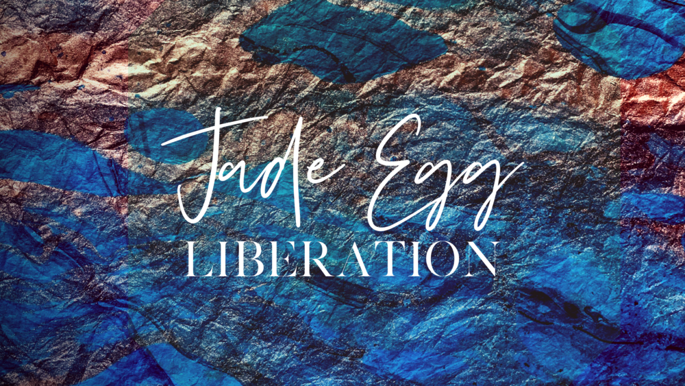 Jade Egg Liberation 16_9 9 10 18.png