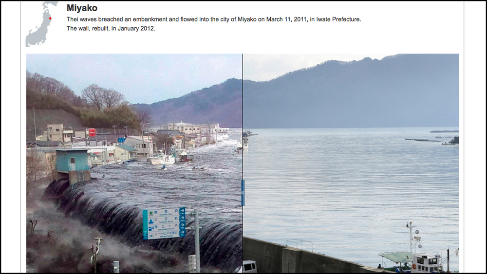 March 8, 2012    Side-by-Side Look at Destruction and Renewal in Japan   Role: Interactive Editor   Toru Yamanaka, a photographer for Agence France-Presse, visited places in Japan destroyed by the March 2011 tsunami, photographing them from the same perspective that other photographers used a year earlier.  Full Interactive