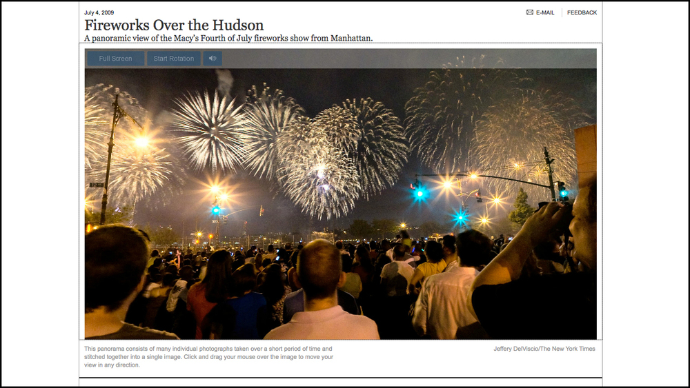 July 4, 2009    Fireworks Over the Hudson   Role: Shooter/Producer   A panoramic view of the Macy's Fourth of July fireworks show from Manhattan.  Full Interactive