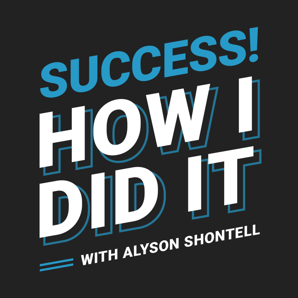 """Success! How I Did It"" is a podcast hosted by Business Insider Editor-in-Chief, Alyson Shontell. Shontell interviews successful CEOs, entrepreneurs and business leaders about how they built successful companies, and the career paths that took them to the top."