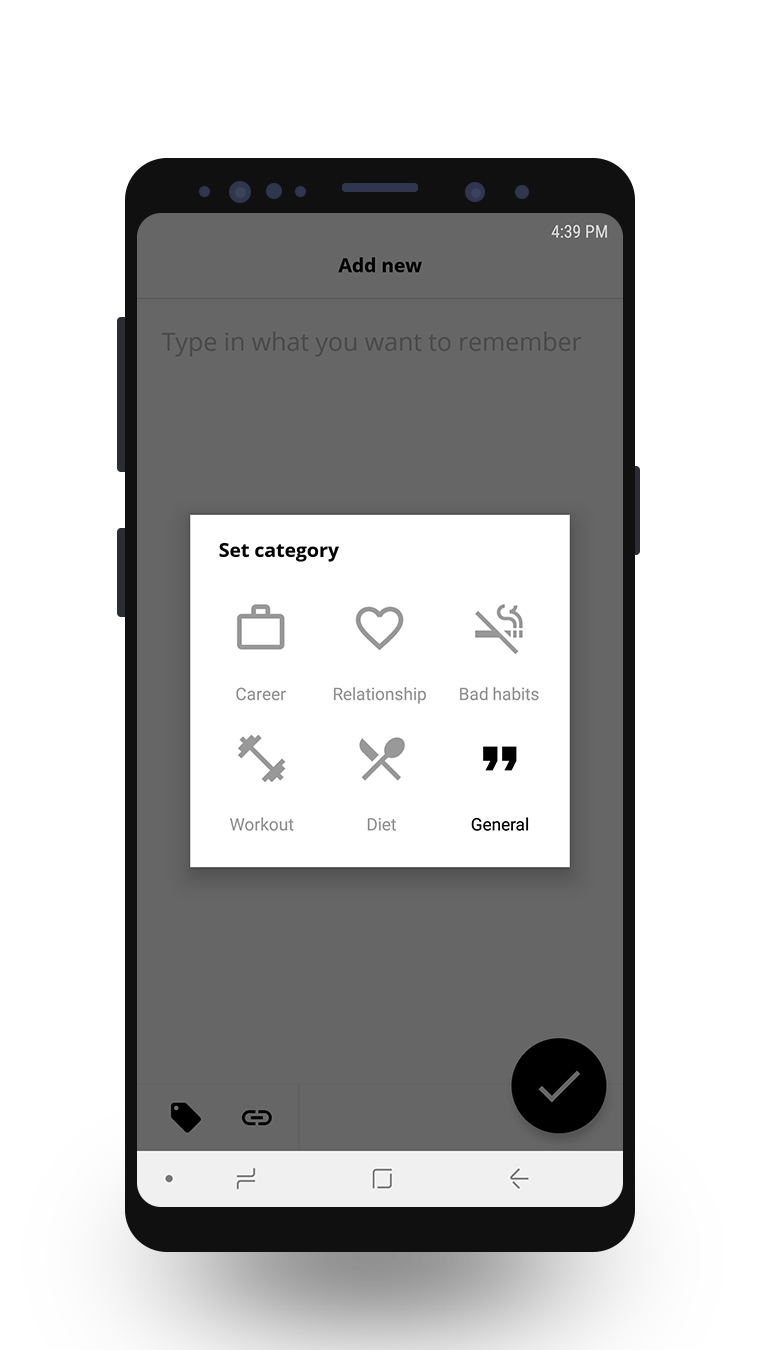 Set category - Assign a category to the reminder, such as career, relationship, bad habits, workout, and diet. Category is set to 'general' by default.