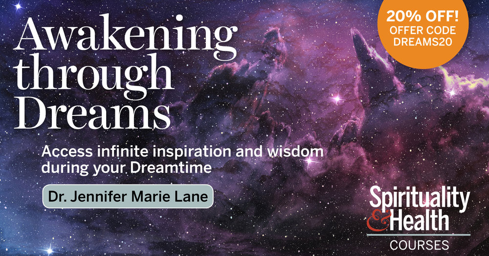 Awakening Through Dreams - I am passionate about helping people access the infinite inspiration, creativity, and wisdom found in our Dreamtime and I want to share this with you today.One of my favorite publications has teamed up with me to honor my work. Spirituality & Health is an in-depth community online and in print, and now has new courses. My course is Awakening Through Dreams.