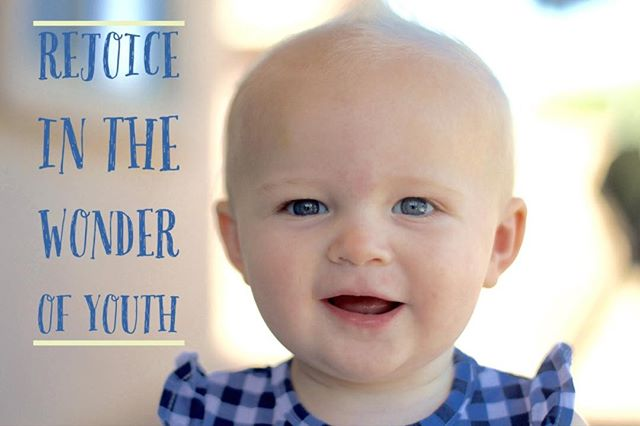 #Rejoice in the #wonder of #youth.