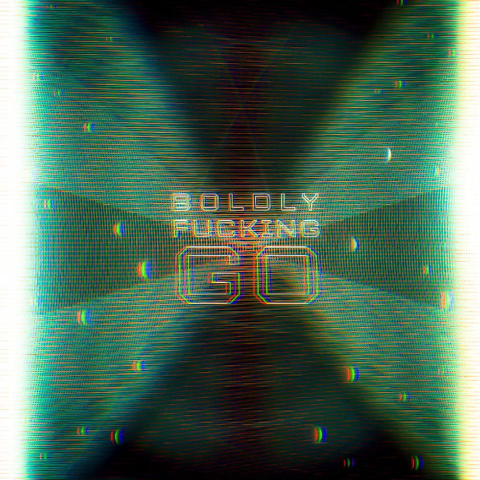 02.27.2016 Everyday Number 150- Boldly Fucking Go
