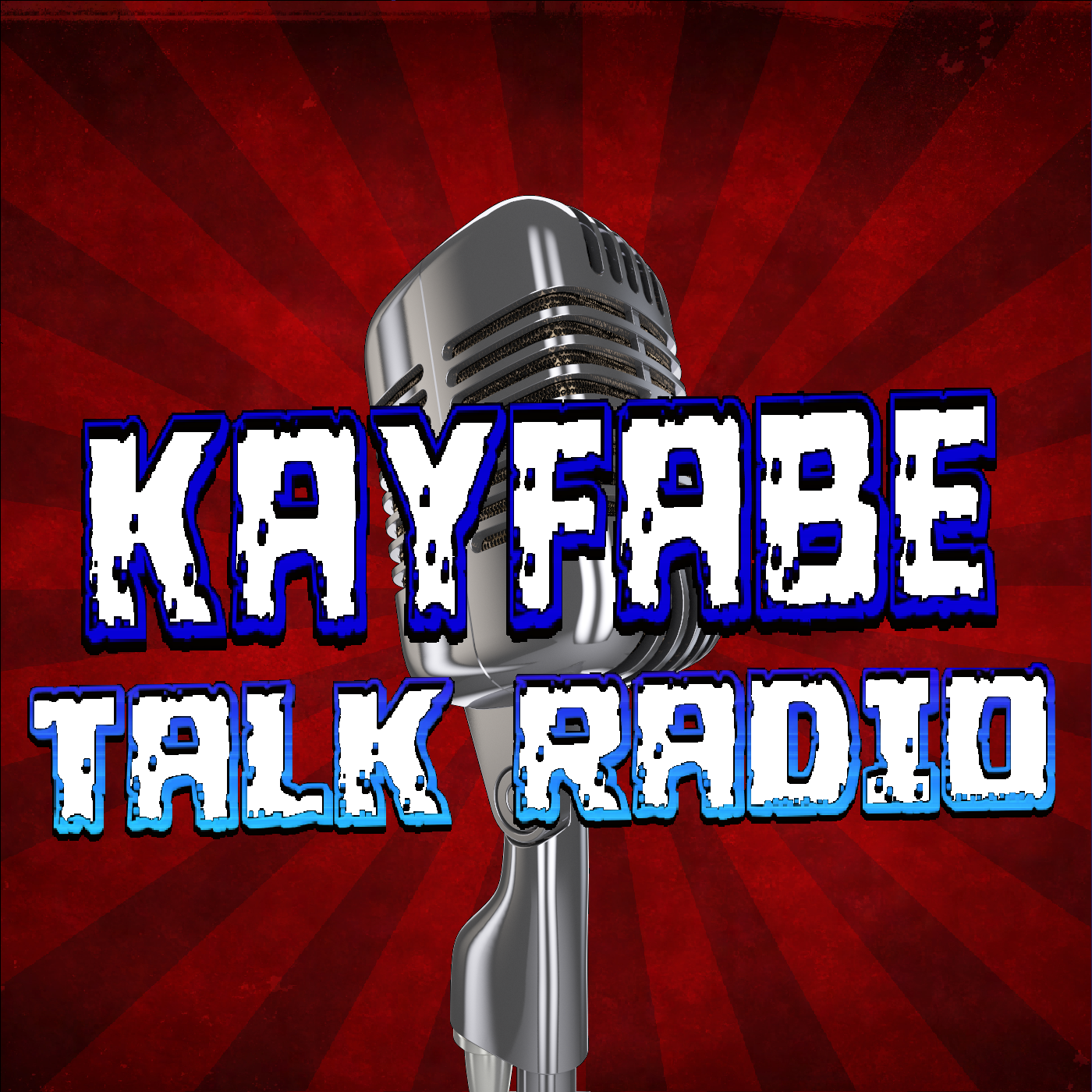 Kayfabe Talk Radio - KAYFABE TALK RADIO