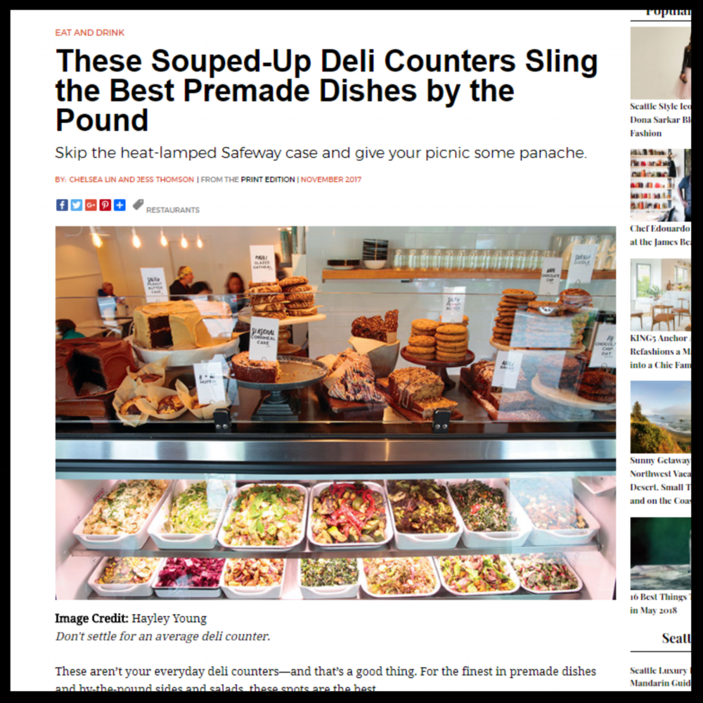 "Seattle Magazine   November 2017  ""These Souped-Up Deli Counters Sling the Best Premade Dishes by the Pound"""
