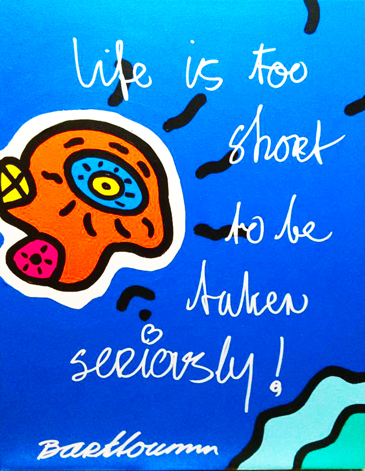 """Life is too Short"""