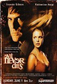 Evil Never Dies.jpg