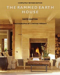 The second edition of the Rammed Earth house is the fourth iteration of David Easton's efforts to convey the methods he and his team have been developing since the late 1970's.
