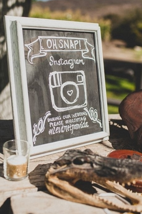 Signs can even help you when you get back from the honeymoon - accessing photos from the wedding with your own hashtag.Photo source:wildwhim.com/ Viaweddingchicks.comand Buzzfeed