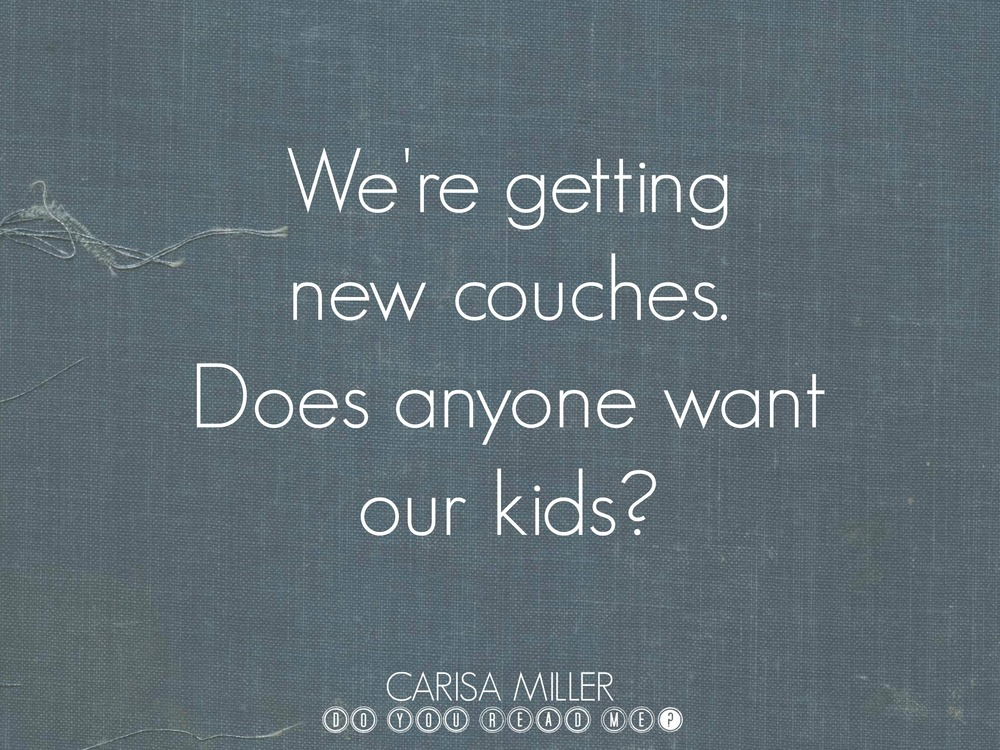 New Furniture, Old Kids by Carisa Miller