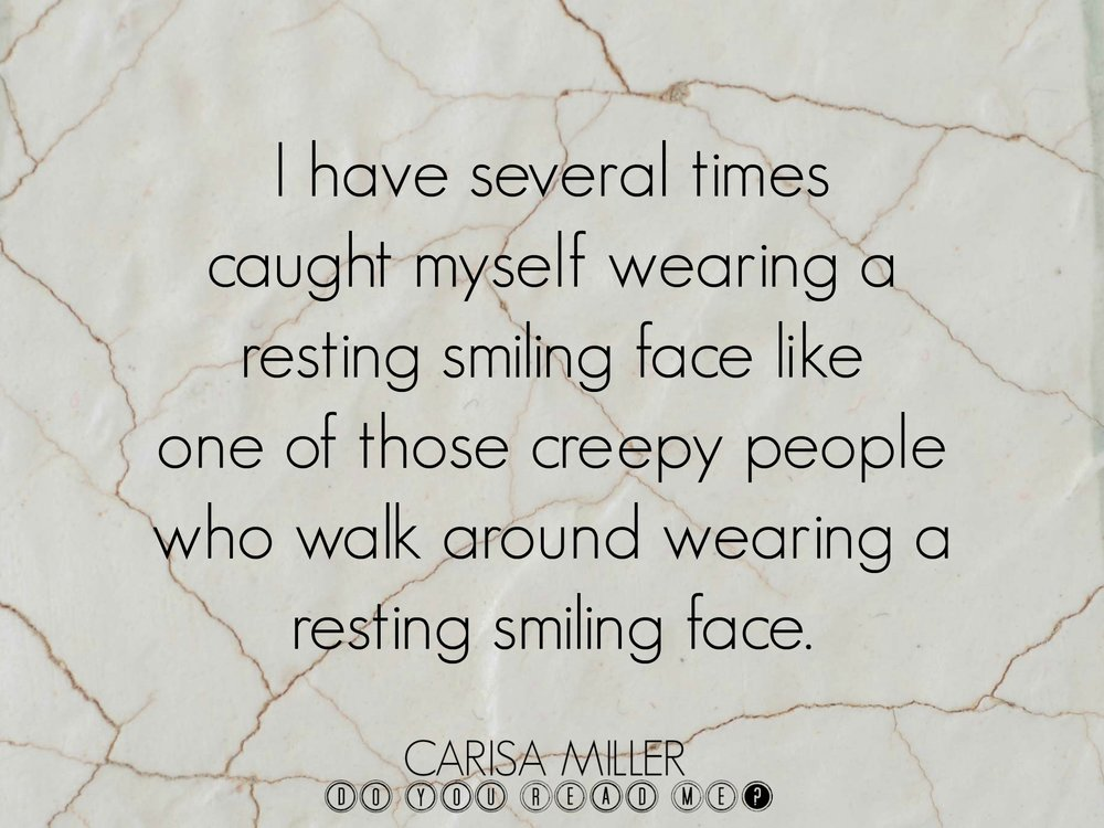 Resting Smile by Carisa Miller