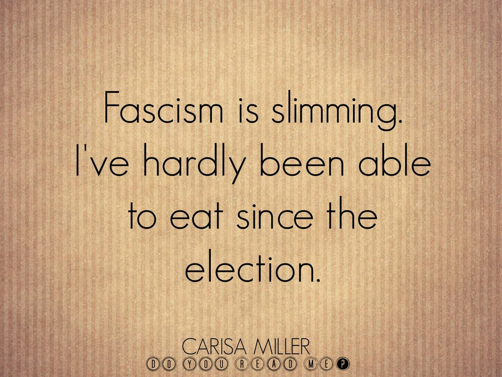 "this image links to,  ""Fascism is slimming:a bright-side-of-trump list"""