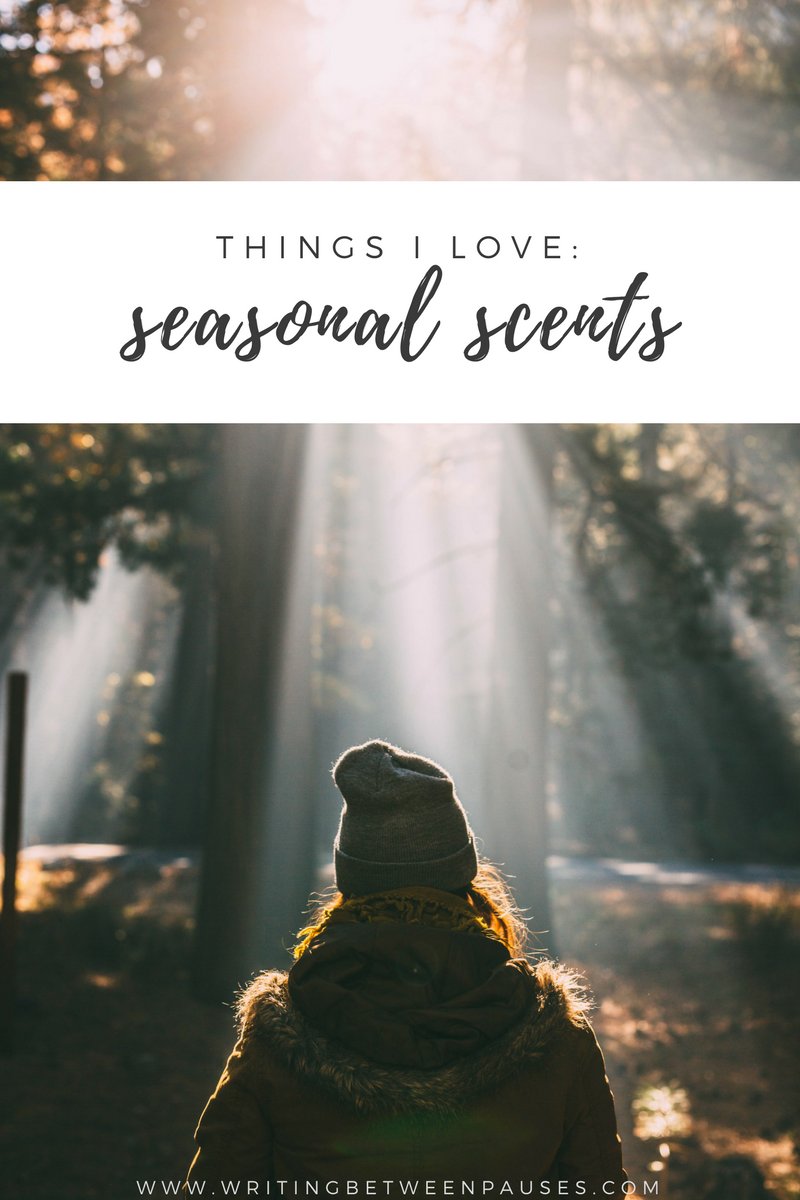 Things I Love: Seasonal Scents