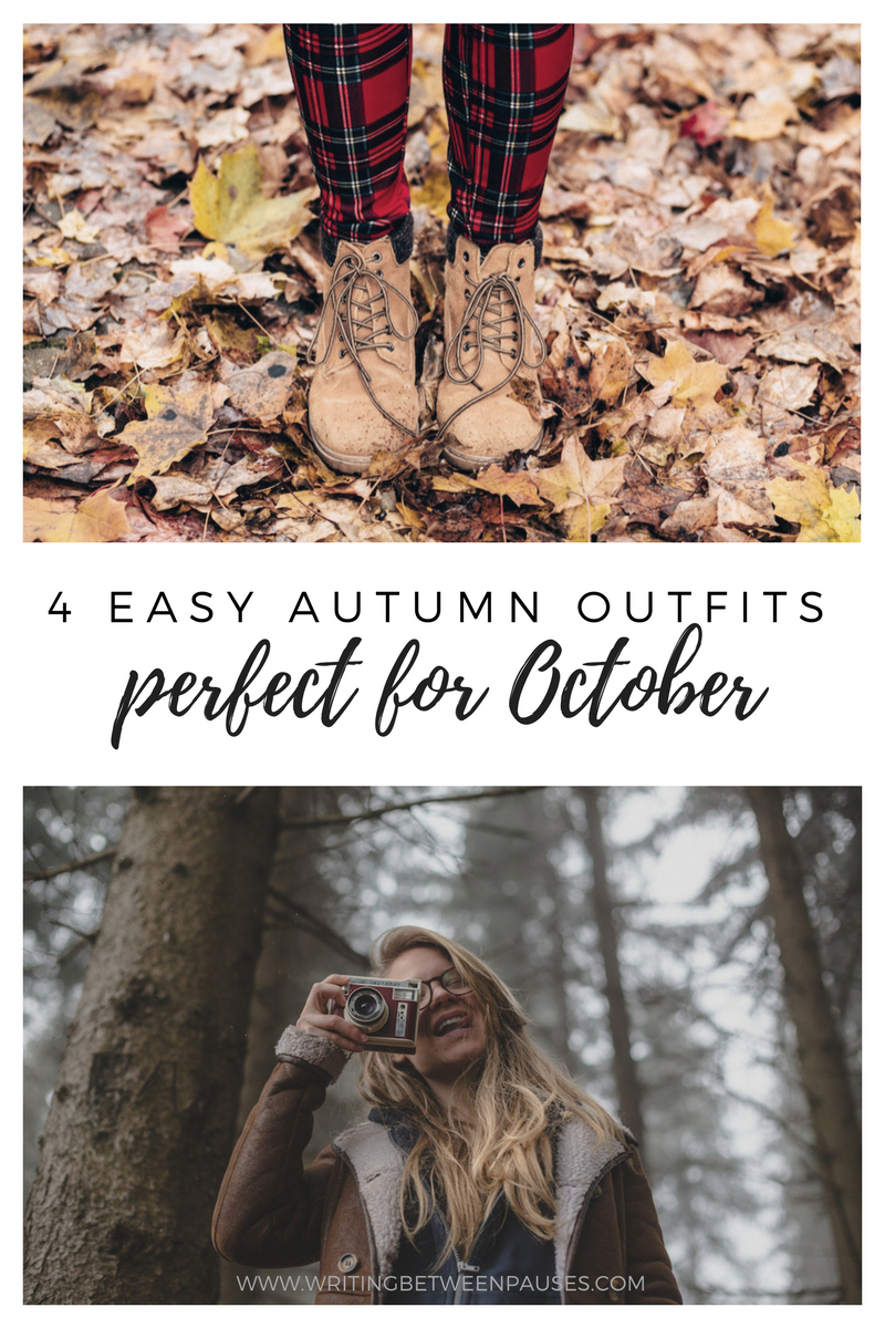 4 Easy Autumn Outfits | Writing Between Pauses