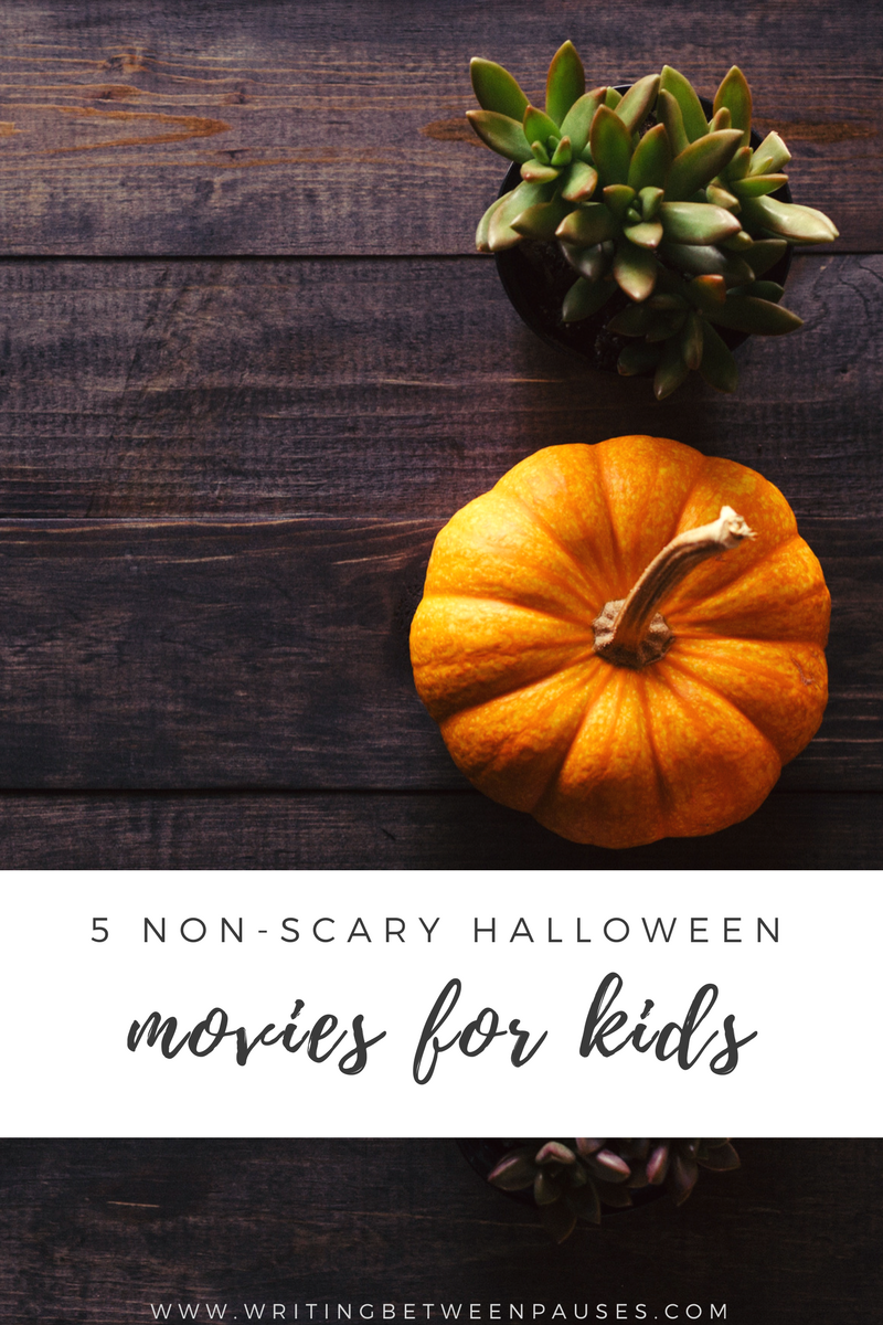 5 Non-Scary Halloween Movies for Kids | Writing Between Pauses