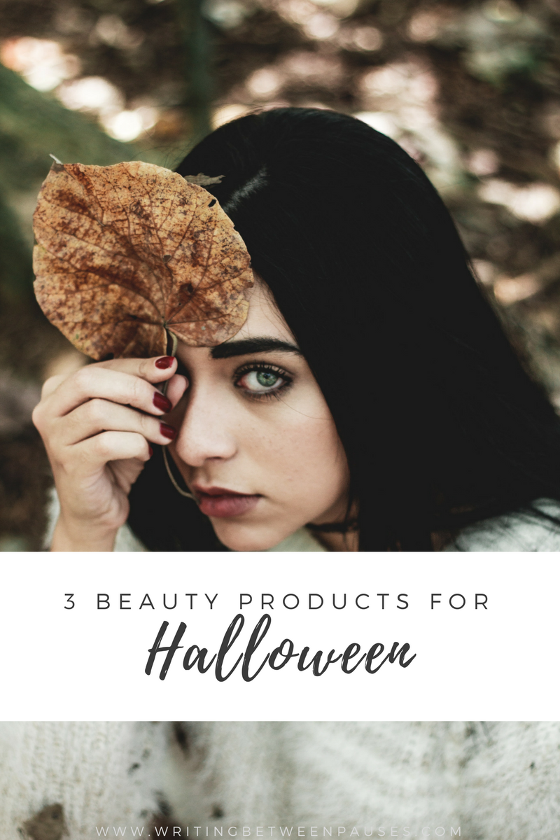 3 Beauty Products for Halloween | Writing Between Pauses