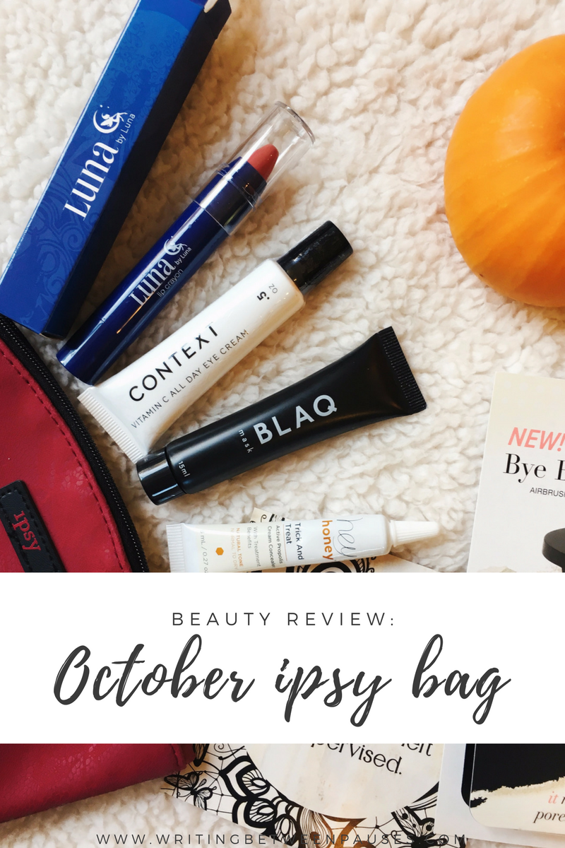 October Ipsy Bag Review | Writing Between Pauses