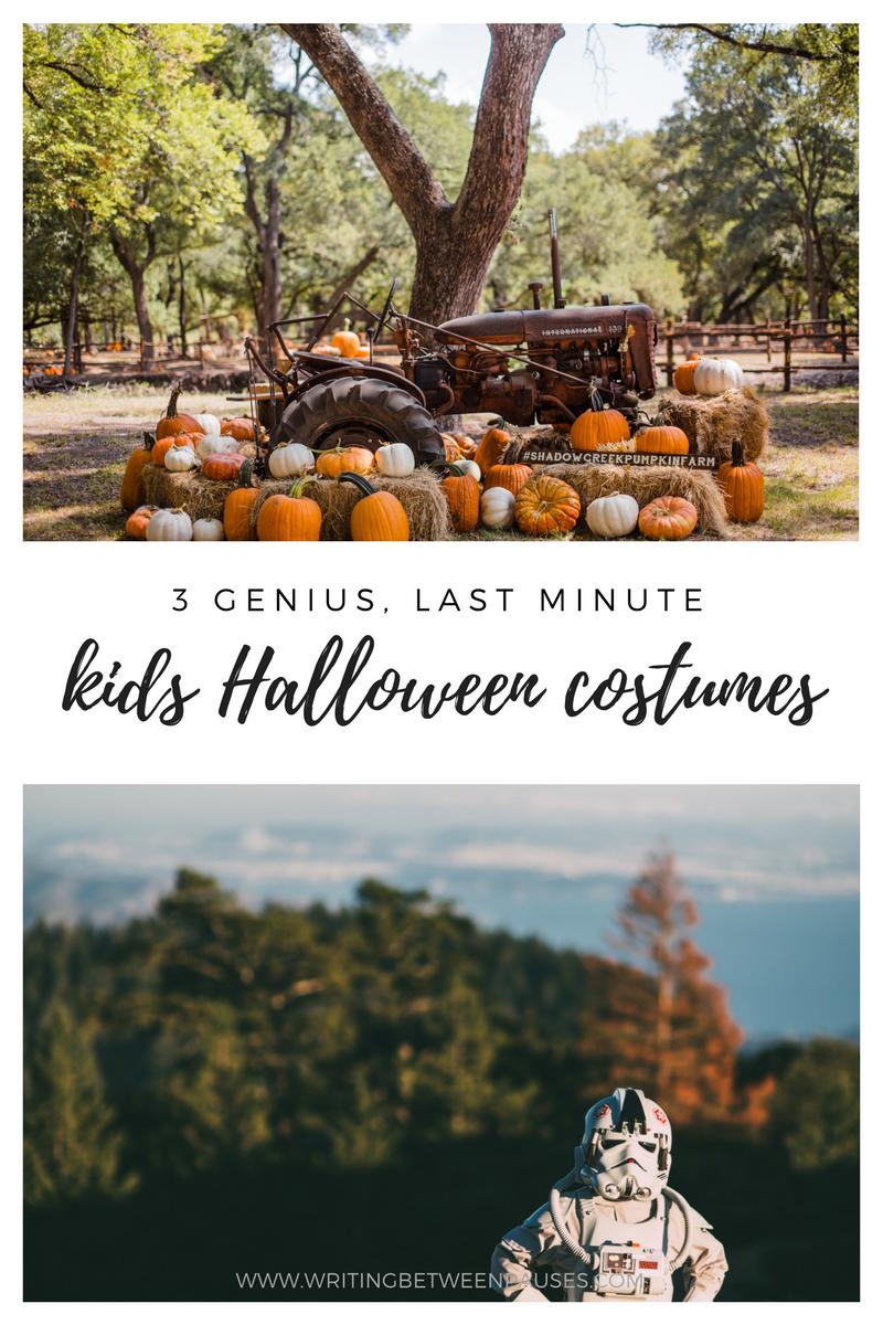 3 Genius, Last Minute Kids Halloween Costumes | Writing Between Pauses