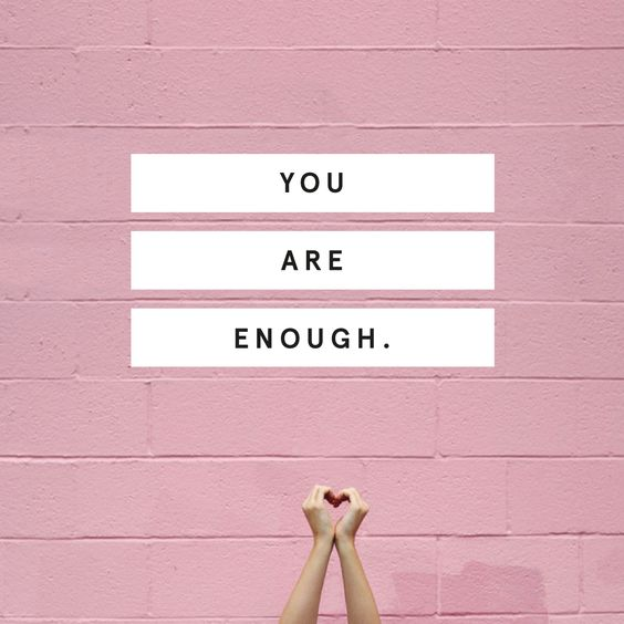 You Are Enough | Writing Between Pauses
