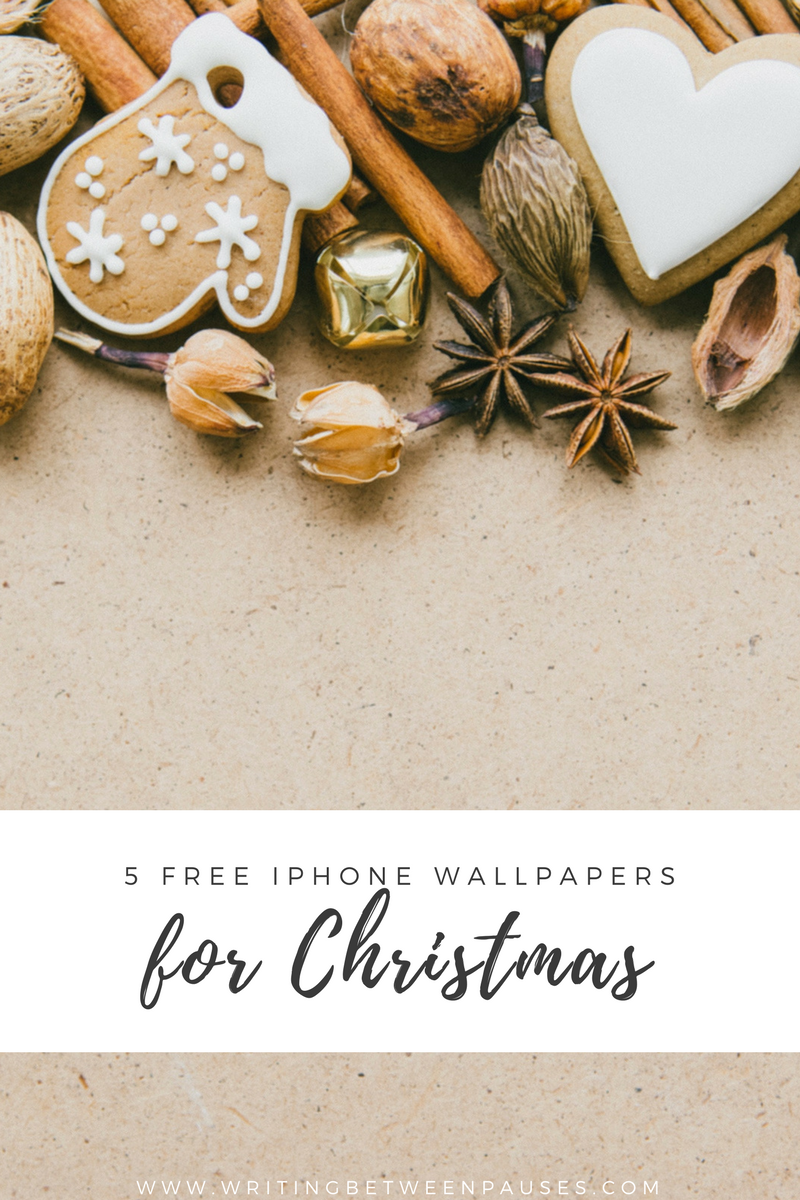 5 Free iPhone Wallpapers for Christmas | Writing Between Pauses
