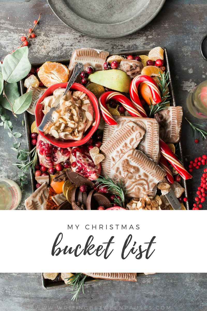 My Holiday Bucket List | Writing Between Pauses
