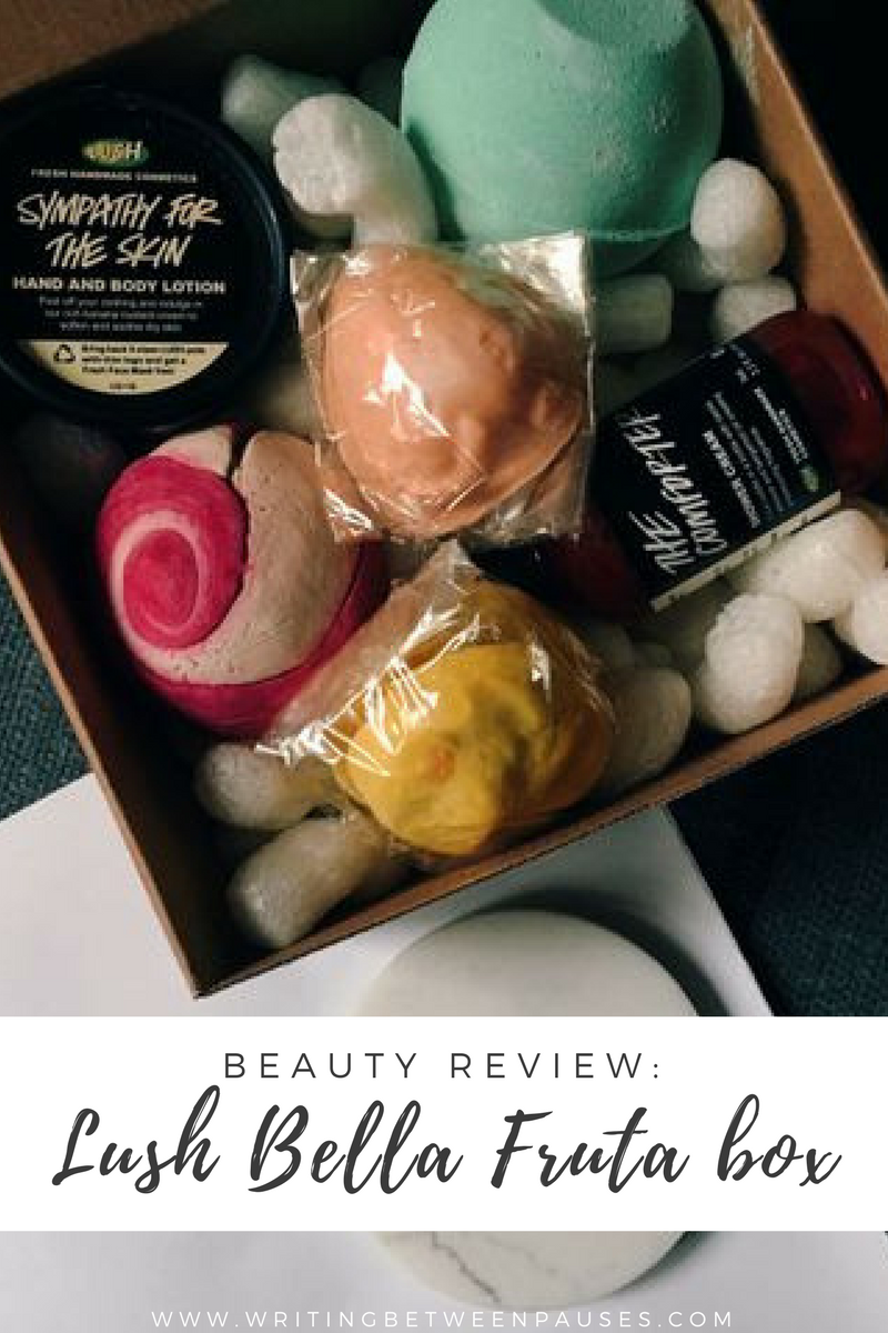 Beauty Review: Lush Bella Fruta Box | Writing Between Pauses