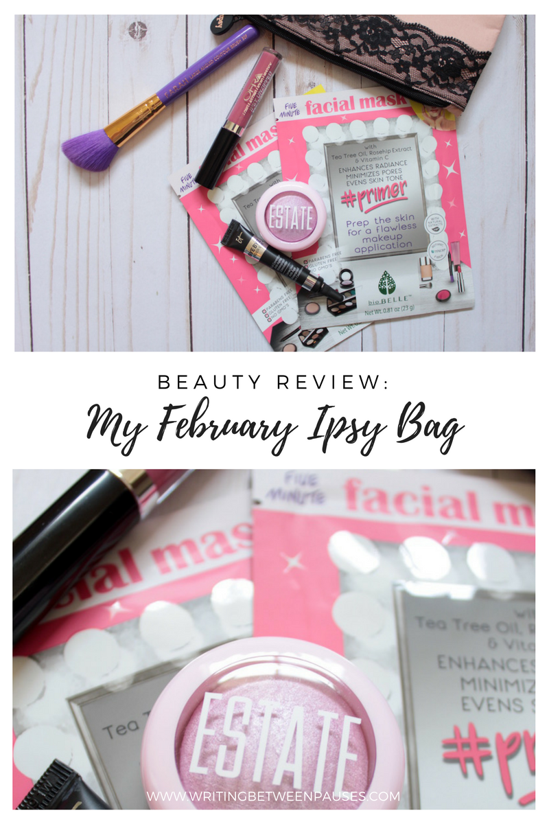 Beauty Review: My February Ipsy Bag | Writing Between Pauses