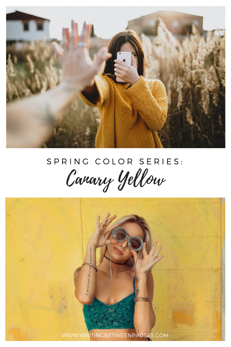 Spring Color Series: Canary Yellow | Writing Between Pauses