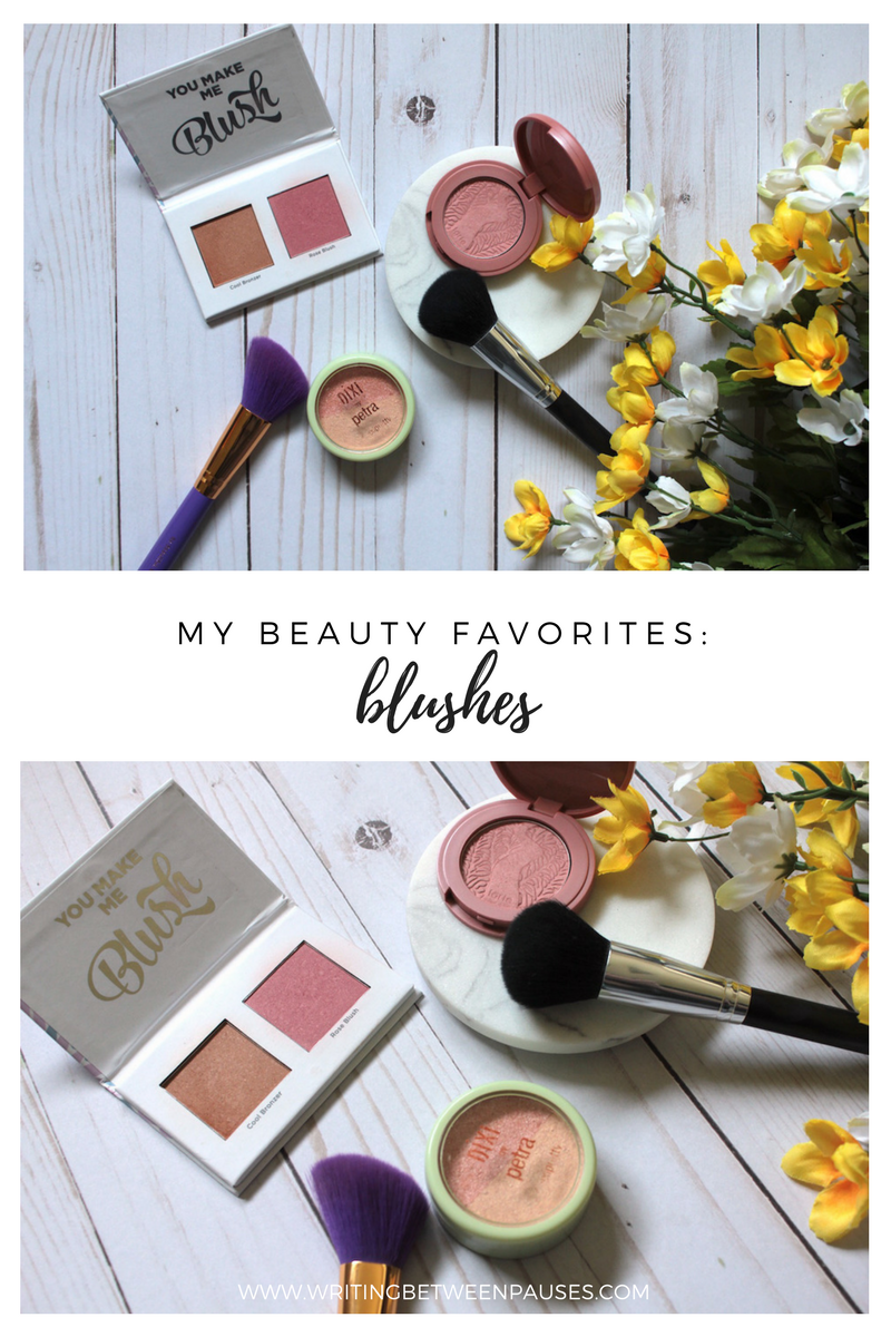My Beauty Favorites: Blushes | Writing Between Pauses