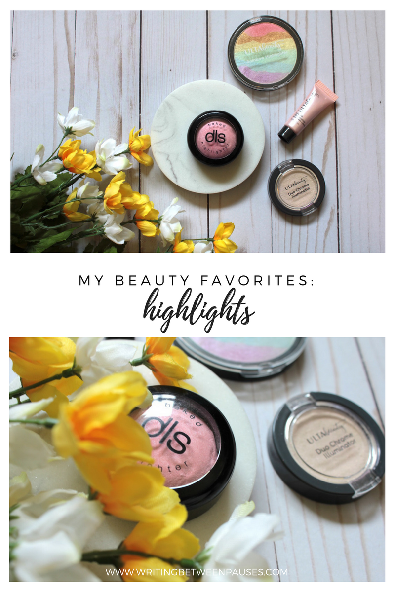 My Beauty Favorites: Highlights | Writing Between Pauses