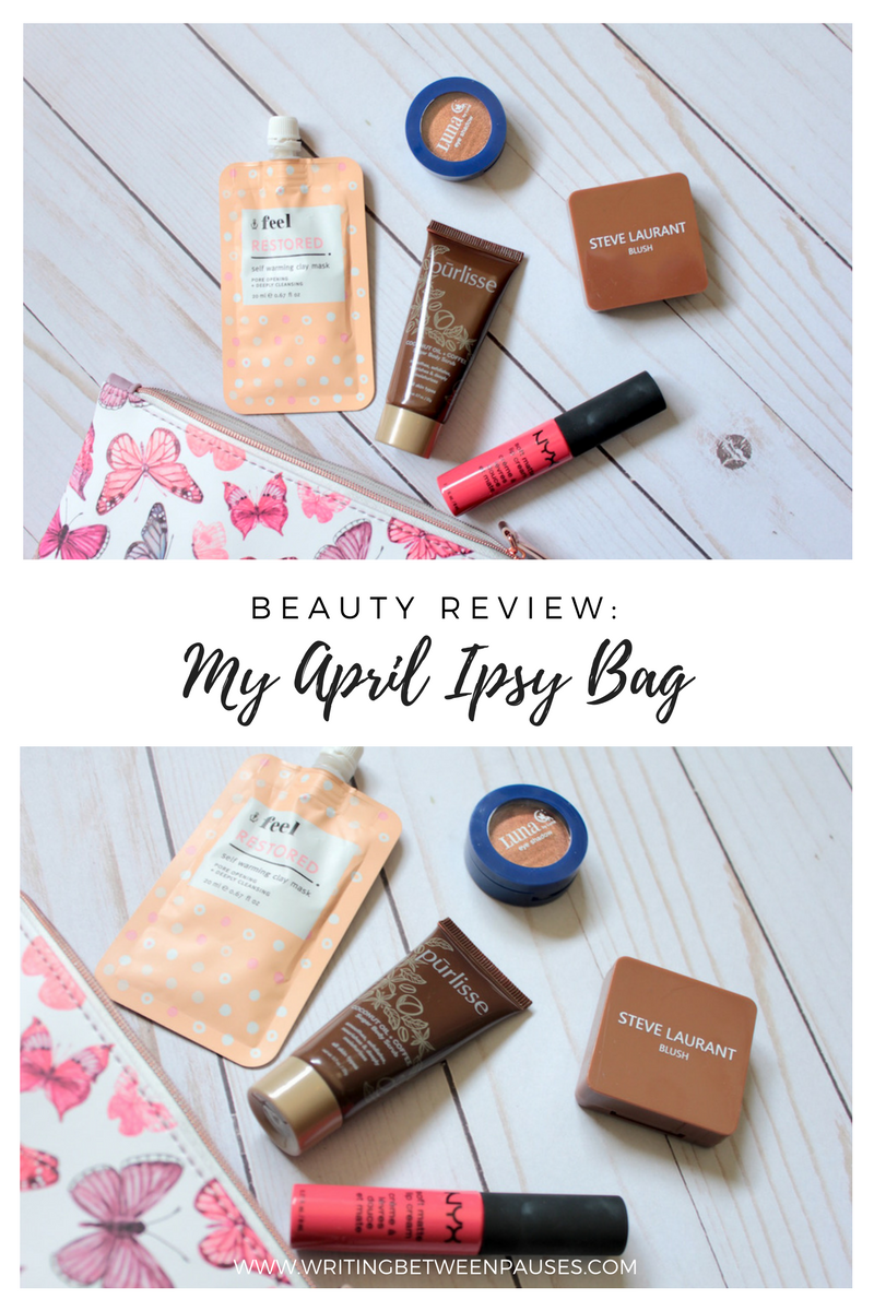 Beauty Review: My April Ipsy Bag | Writing Between Pauses