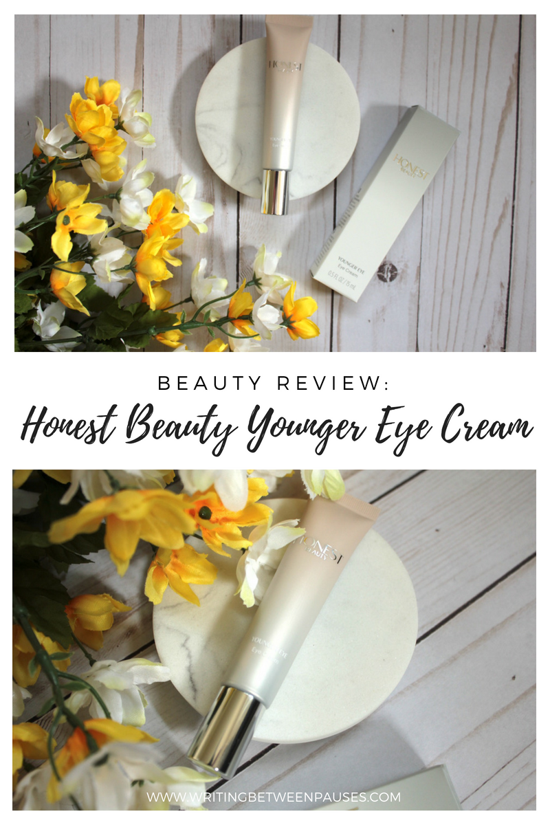 Beauty Review: Honest Beauty Younger Eye Cream | Writing Between Pauses