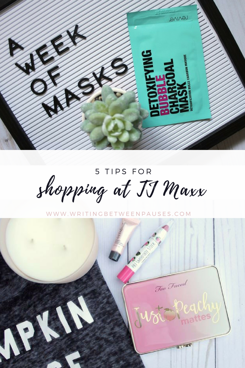 5 Tips for Shopping at TJ Maxx | Writing Between Pauses